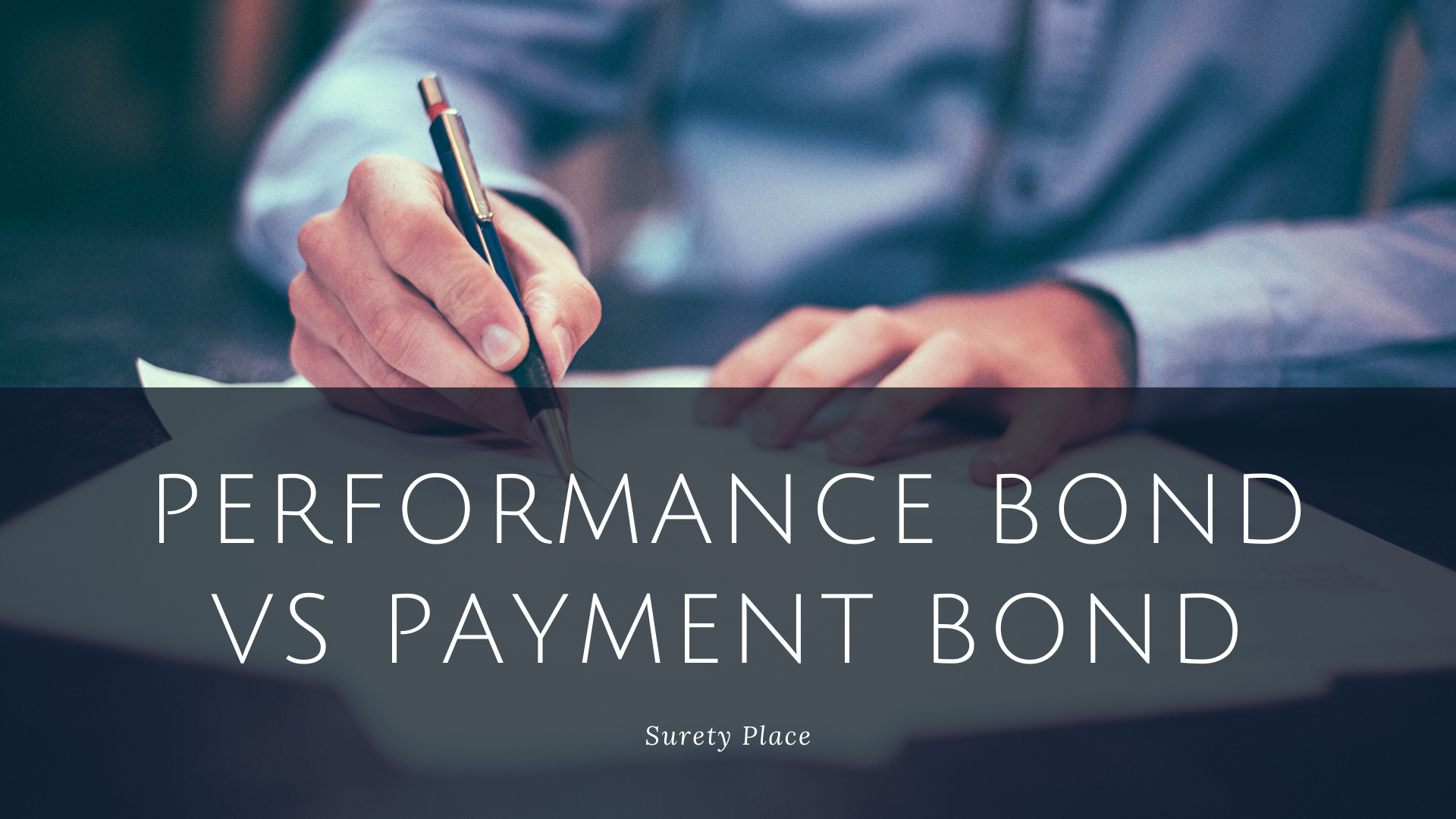 Performance Bond VS Payment Bond